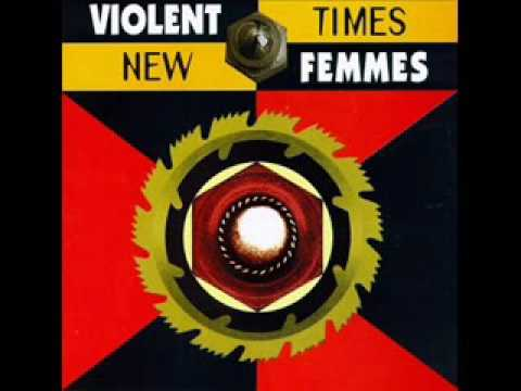 Violent Femmes - This Island Life