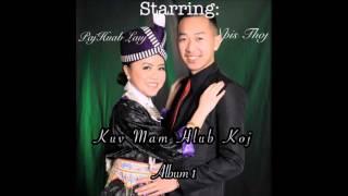 Kuv Mam Hlub Koj - Jake Thoj ft Paj Huab Sandy Lauj (Original)