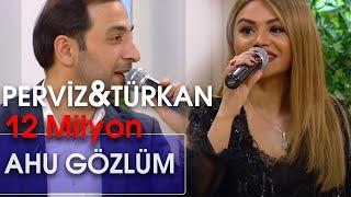Pərviz Bülbülə, Vasif Əzimov & Turkan Vəlizadə  - Popuri, Ahu gözlüm (10dan sonra)