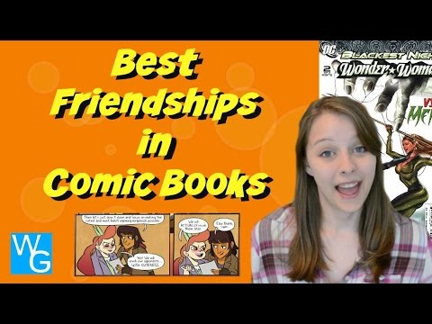 Best Friendships in Comic Books!