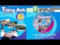 Tiếng Anh Lớp 6: Unit 5 Natural Wonders Of The World