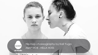 A$AP - Hella Hoes hip-hop choreography by Kali Yuga - Open Art Studio