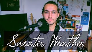 The Neighbourhood - Sweater Weather (Acoustic Cover) | Lou Foulkes