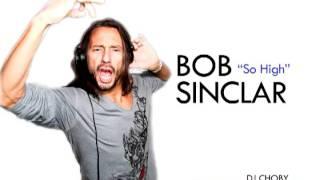 Watch Bob Sinclar So High video