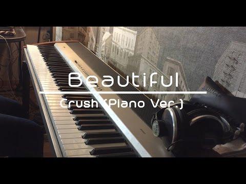 크러쉬(CRUSH) - Beautiful (도깨비,Goblin OST) Piano Cover