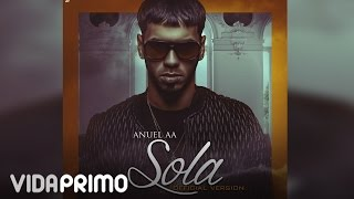 Anuel AA - Sola [Official Audio]