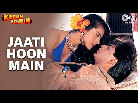 Jaati Hoon Main - Karan Arjun | Shahrukh Khan & Kajol | Kumar...