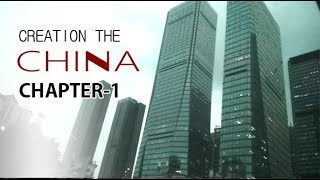 THE CREATION OF CHINA CITY (Chapter-1) The City review in china city || Pandeya G
