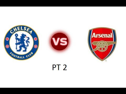 Arsenal vs Chelsea PT2