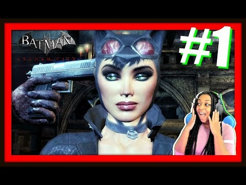 DON'T YOU TOUCH CATWOMAN!!! | BATMAN ARKHAM: CITY EPISODE 1 FULL GAMEPLAY!!!