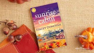 Sunrise Cabin - Hallmark Publishing