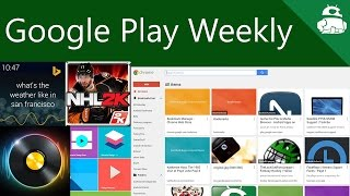 Microsoft releases apps, even more Material Design, new video games! - Google Play Weekly