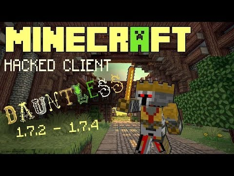 Minecraft 1.7.2 - 1.7.5 : Hacked Client - DAUNTLESS ! - PVP at it´s finest ! [HD]