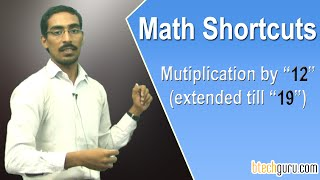 Aptitude shortcuts for competitive exams (IBPS, GRE, CAT,CSAT, SSC. ): Multiplying by 12 and 13