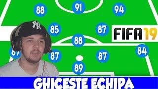 GHICESTE ECHIPA DIN FIFA 19 !!