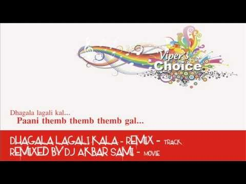 Dhagala lagali kala (Marathi Song) - Remixed by DJ Akbar Sami...