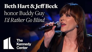 I D Rather Go Blind Buddy Guy Tribute Beth Hart And Jeff Beck 2012 Kennedy Center Honors