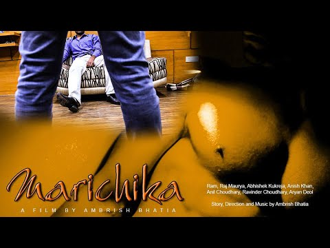 Marichika - A Gay Themed Hindi Short Film on Exploitation of Male Models