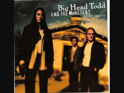 Big Head Todd & The Monsters - Broken Hearted Savior