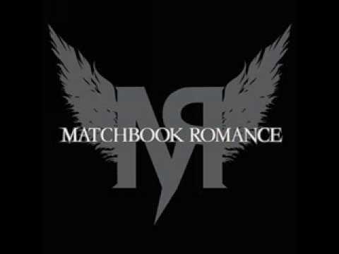 Matchbook Romance - What A Sight