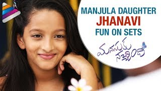 Manjula Daughter Jhanavi FUN ON SETS | Manasuku Nachindi Making | Sundeep Kishan | Amyra | Tridha