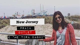 """VIVER EM NEW JERSEY - Praia, outlet e """"me tira daqui"""""""