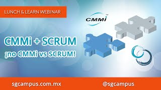CMMI + SCRUM, ¡no CMMI VS SCRUM!