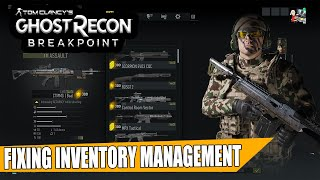 Ghost Recon Breakpoint: FIXING Inventory Management