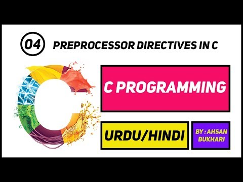 C Language Programming Tutorials | 4- Preprocessor Directives in C language URDU/HINDI | Complete  C