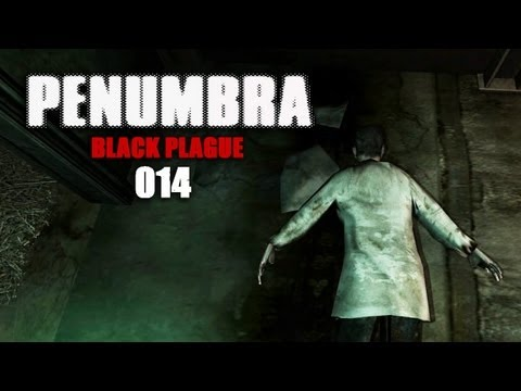 PENUMBRA: BLACK PLAGUE #014 - Frisk dreht durch! [Facecam] [HD+] | Let's Play Penumbra