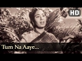 Tum Na Aaye (HD) - Baap Re Baap Song -  Chand Usmani - Old Hindi Song - Filmigaane