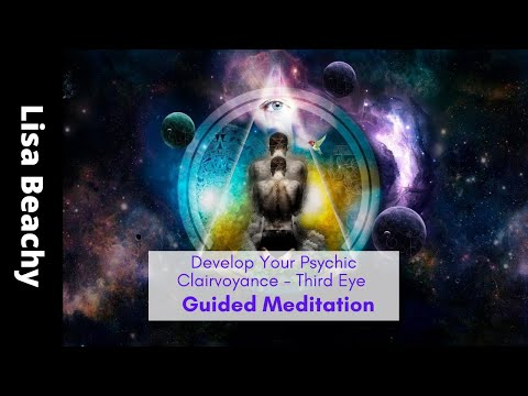 Develop Your Clairvoyance - Third Eye Guided Meditation with Spirit & the Divine