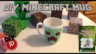 DIY: Minecraft Mug from Diary Of a Mindcraft Iron Golem & His Pig By Christopher Craft