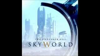 "Two Steps From Hell ""Skyworld"" - Ocean Kingdom (HD Exclusive)"