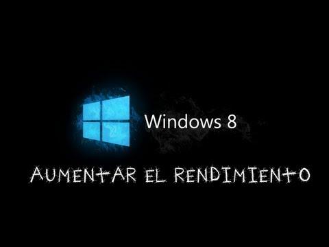 Windows 8 - Aumento de rendimiento
