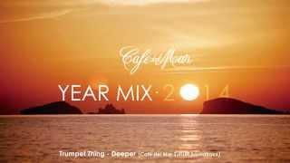 Café del Mar Chillout Mix 2014 (Official Year Mix)
