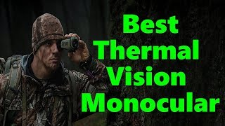Best Thermal Vision Monocular For The Money 2018 (Proven)