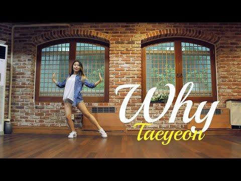 開始線上練舞:Why(Lisa Rhee版)-Taeyeon | 最新上架MV舞蹈影片