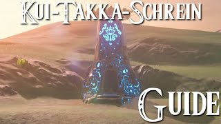 ZELDA: BREATH OF THE WILD - Kui-Takka-Schrein Guide