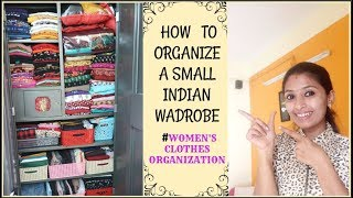 HOW TO ORGANIZE SMALL INDIAN WARDROBE II MY WARDROBE TOUR II WOMEN'S CLOTHES ORGANIZATION IDEA