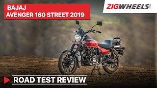 Bajaj Avenger 160 Street 2019 ABS Road Test Review   Mileage, Acceleration, Price   ZigWheels.com