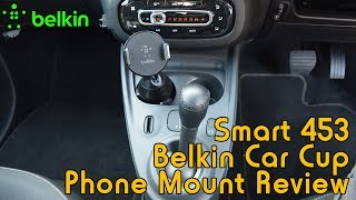Belkin Car Cup Mount Review - Installed into Smart 453