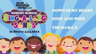 The B-I-B-L-E - Sunday School Sing-A-Long Songs