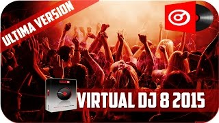 Como Descargar e instalar Virtual Dj 8+Crack [Licencia Permanente] Bien Explicado 2016