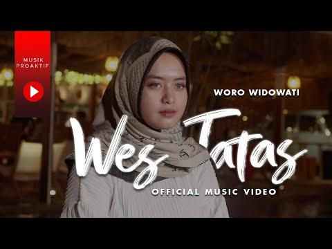 Download Lagu Woro Widowati - Wes Tatas  | Layangan Sing Tatas Tondo Tresnoku Wes Pungkas.mp3