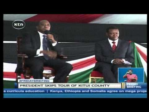 President Uhuru Kenyatta calls off Kitui meeting after the Governor declined to attend