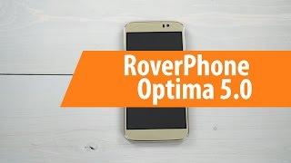 Распаковка RoverPhone Optima 5.0 / Unboxing RoverPhone Optima 5.0