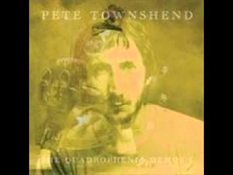 Pete Townshend - You Came Back