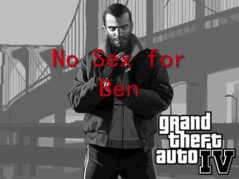 Grand Theft Auto Iv Soundtrack - Track 3 -  no Sex For Ben Hq video
