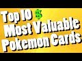 Top Ten Most Valuable Pokemon Cards 2017 Update mp3